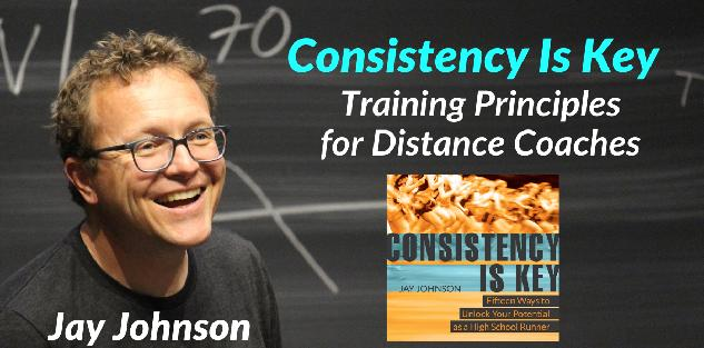Consistency Is Key: Training Principles for Distance Coaches