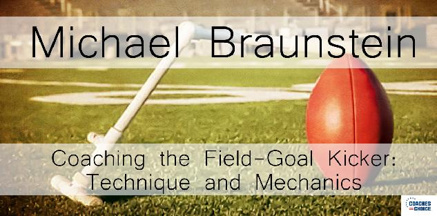 Coaching the Field-Goal Kicker: Technique and Mechanics