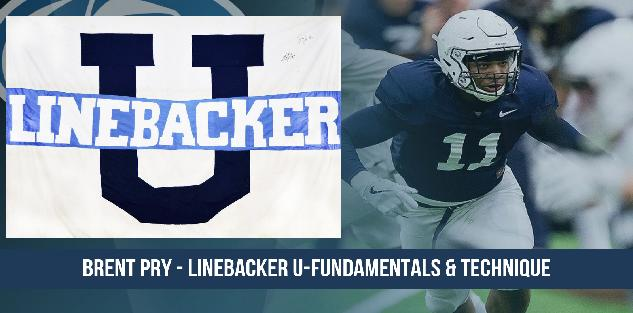 Brent Pry - Linebacker U-Fundamentals & Technique
