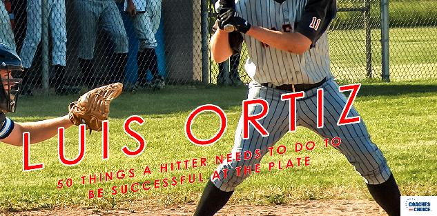 50 Things a Hitter Needs to Do to Be Successful at the Plate