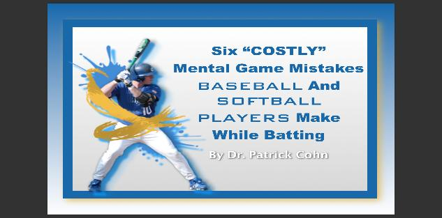 The Mental Game of Baseball and Softball
