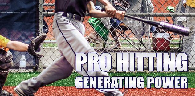 Pro Hitting & Generating Power