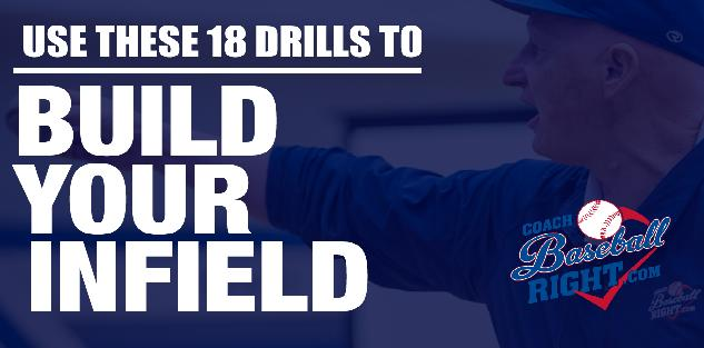 The Foundational 18 Drills You Need to Build Your Infield