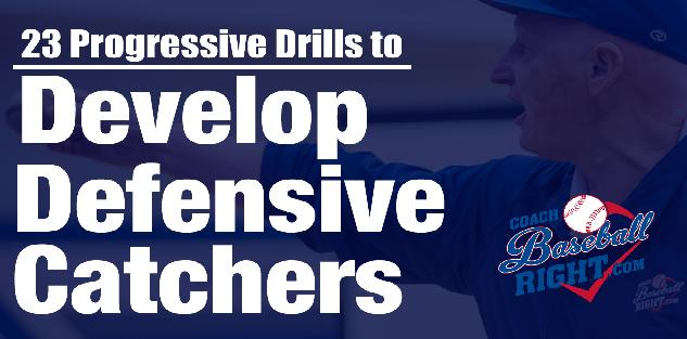 Develop Defensive Catchers