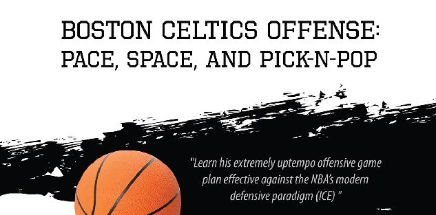 Boston Celtics Offense: Pace, Space, and Pick-N-Pop