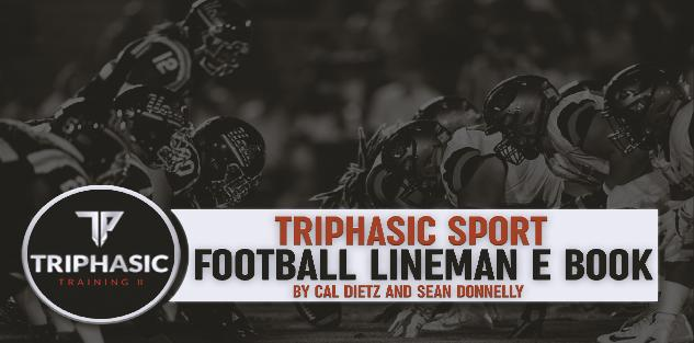 Triphasic Training Football Lineman Manual