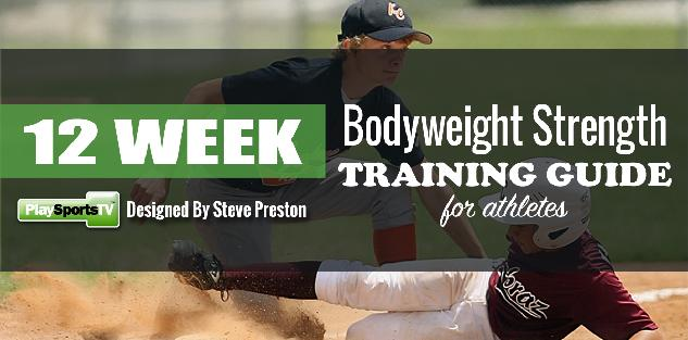 12 Week Bodyweight Strength Training For Athletes