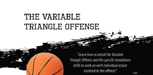 The Variable Triangle Offense Playbook