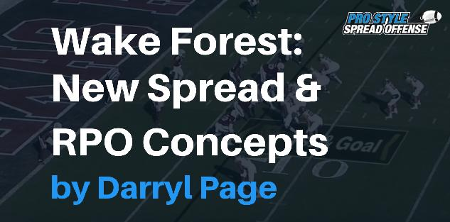 Wake Forest: New Spread & RPO Concepts