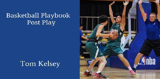 Basketball Playbook-5. Post Play