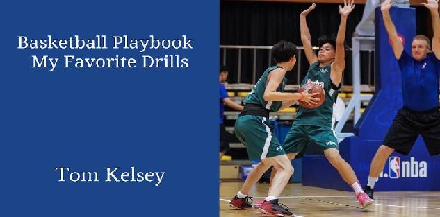 Basketball Playbook-4. My Favorite Drills