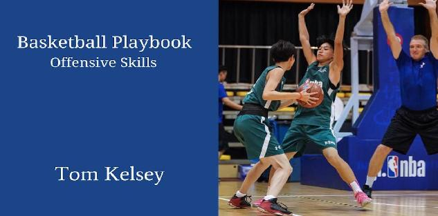 Basketball Playbook-3. Offensive Skills