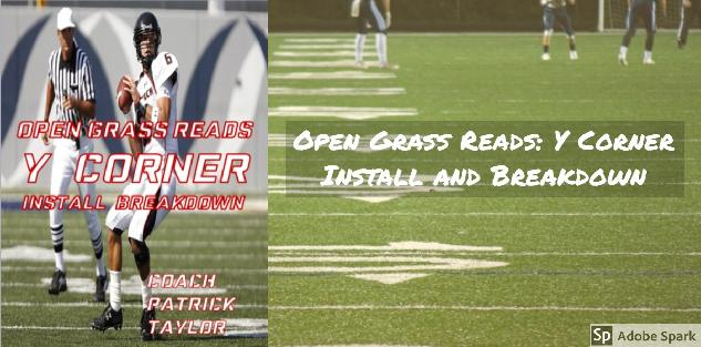 Open Grass Reads: Y Corner Breakdown and Install