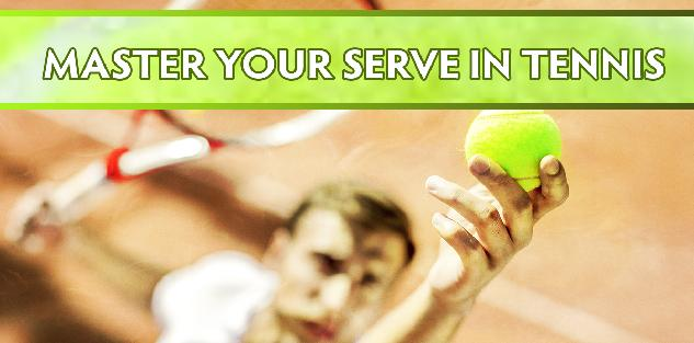 Master Your Serve in Tennis