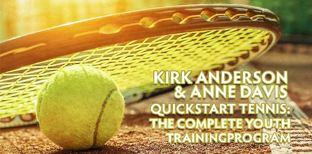 QuickStart Tennis: The Complete Youth Training Program
