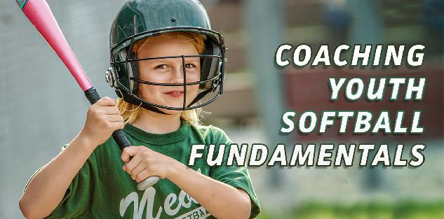 Coaching Youth Softball Fundamentals