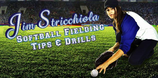 Softball Fielding Tips & Drills
