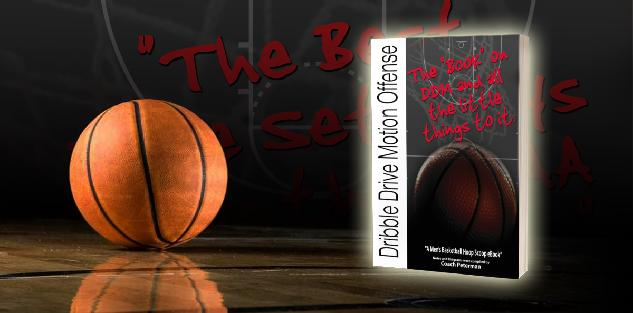 "Dribble Drive Motion Offense: ""The Book on DDM and the little things to it"" Playbook"