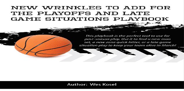 New Wrinkles to Add for the Playoffs and Late Game Situations Playbook