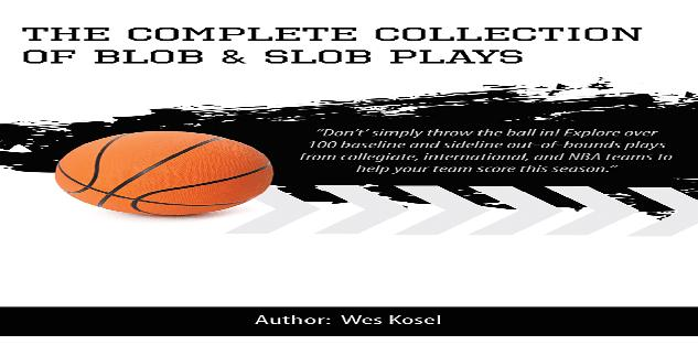 The Complete Collection of BLOB & SLOB Plays