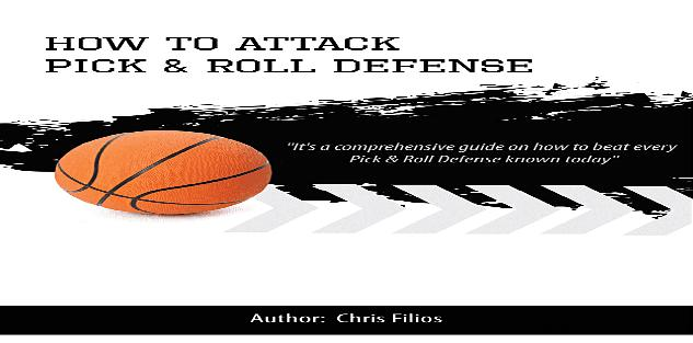 How to Attack Pick & Roll Defense Playbook