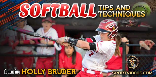 Softball Tips and Techniques featuring Coach Holly Bruder
