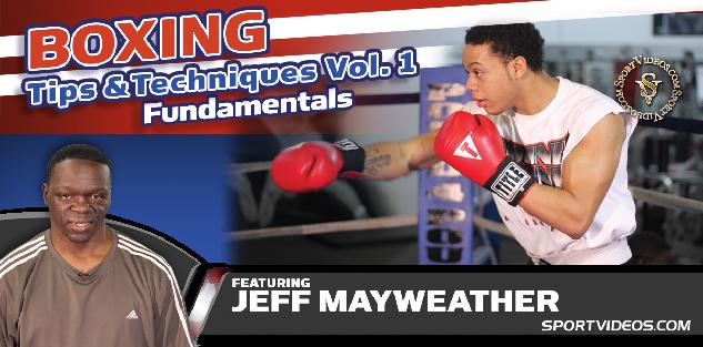 Boxing Tips and Techniques Vol. 1 - Fundamentals featuring Jeff Mayweather