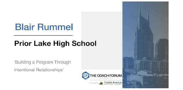 Building a Program Through Intentional Relationships – Blair Rummel