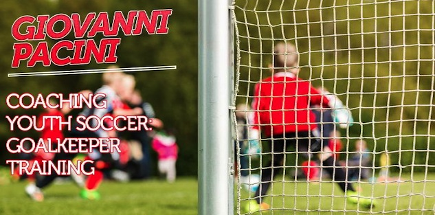 Coaching Soccer: Goalkeeper Training