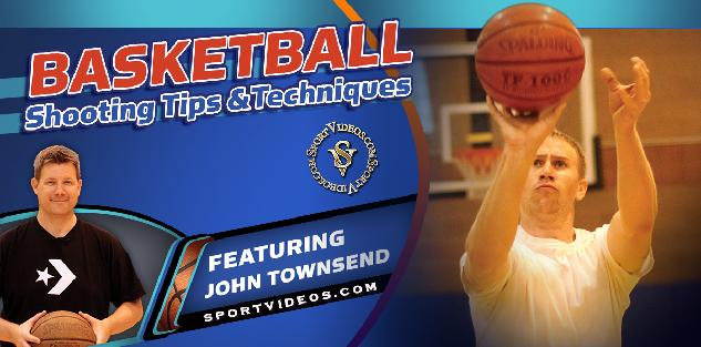 Basketball Shooting Tips and Techniques featuring Coach John Townsend