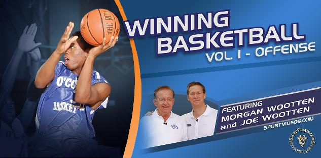 Winning Basketball Offense featuring Coaches Morgan Wootten and Joe Wootten
