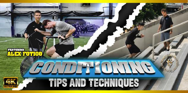 Conditioning Tips and Techniques featuring Coach Alex Fotioo