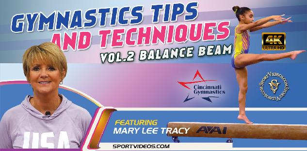 Gymnastics Tips and Techniques Vol. 2 - The Balance Beam featuring Coach Mary Lee Tracy