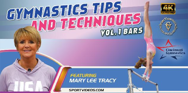 Gymnastics Tips and Techniques Vol. 1 - Bars featuring Coach Mary Lee Tracy