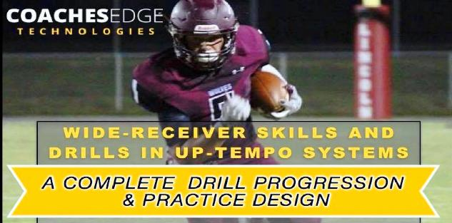 Wide Receiver Skills & Drills In Up-Tempo Systems