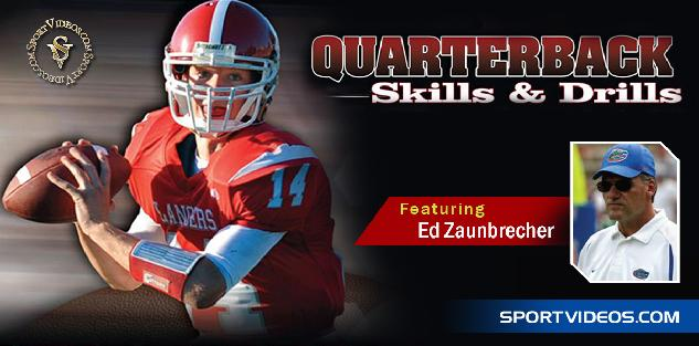 Quarterback Skills and Drills featuring Coach Ed Zaunbrecher