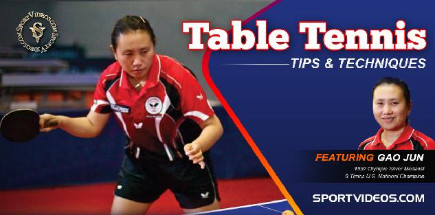 Table Tennis Tips and Techniques featuring Gao Jun