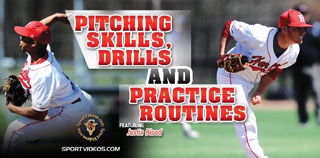 Pitching Skills, Drills and Practice Routines featuring Coach Justin Blood