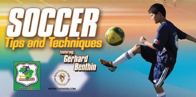 Soccer Tips and Techniques featuring Coach Gerhard Benthin