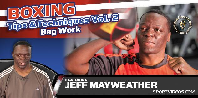 Boxing Tips and Techniques Vol. 2 - Bag Work featuring Jeff Mayweather