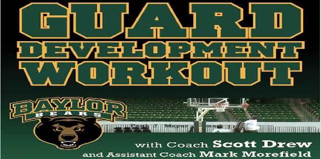 Baylor Guard Development Workout