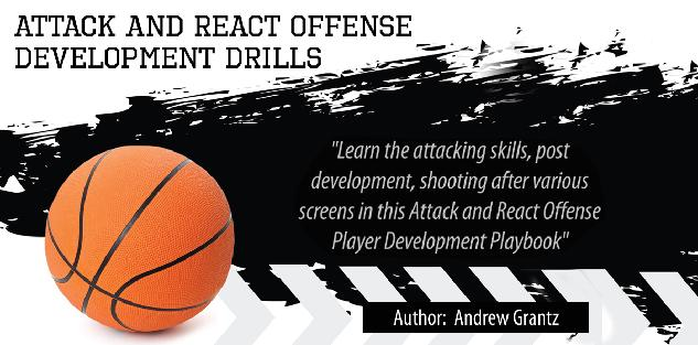 Attack and React Offense Player Development Playbook by Andrew Grantz