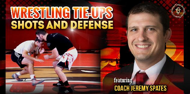 Wrestling Tie-ups, Shots and Defense featuring Coach Jeremy Spates