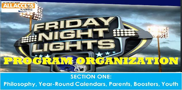 FRIDAY NIGHT LIGHTS Program Organization: Philosophy, Calendars, Parents, Boosters, and Youth