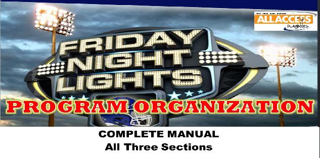 FRIDAY NIGHT LIGHTS Program Organization: The Entire Head Coaches Manual