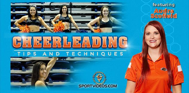 Cheerleading Tips and Techniques featuring Coach Audra Scofield
