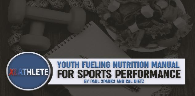 Youth Fueling Nutrition Manual for Sports Performance