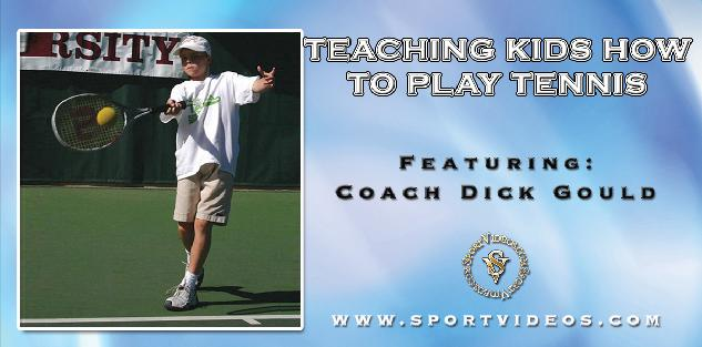 Teaching Kids How to Play Tennis featuring Coach Dick Gould (17 NCAA Championships)