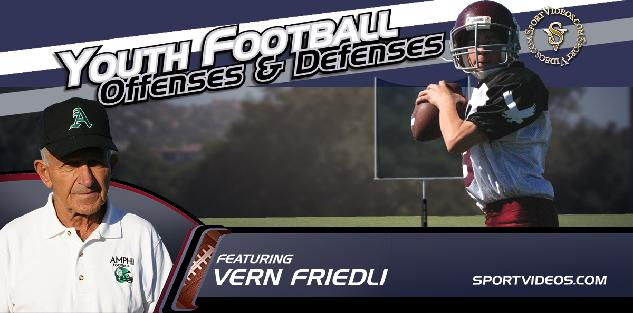 Youth Football Offenses and Defenses featuring Coach Vern Friedli