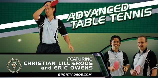 Advanced Table Tennis Featuring Christian Lillieroos and Eric Owens